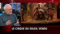 Opinion d'un ancien consultant du Cirque du Soleil sur la transaction