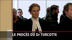 Le procès du docteur Turcotte
