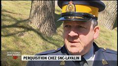 Perquisitions chez SNC-Lavalin