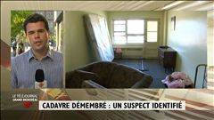 Cadavre démembré : un suspect identifié