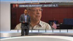 Mercredi 8h - Qui est Edward Burkhardt?
