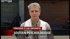 Jeudi 14 h - Entrevue de Richard Vaillancourt, coordonnateur des mesures psychosociales à Lac-Mégantic