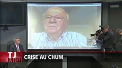 Crise au CHUM