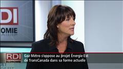 Opposition de Gaz Métro au projet Énergie Est - Entrevue avec Sophie Brochu
