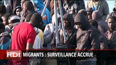 Migrants : surveillance accrue
