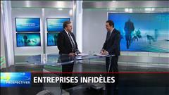 Prospectives : Entreprises infidèles