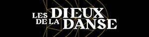 Émission - Les dieux de la dance