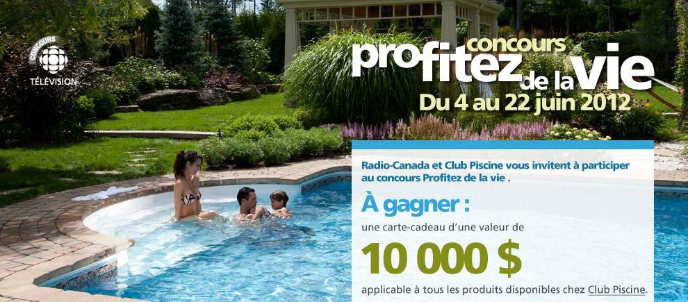 Concours profiter de la vie r glement p n lope mcquade for Club piscine ottawa ontario