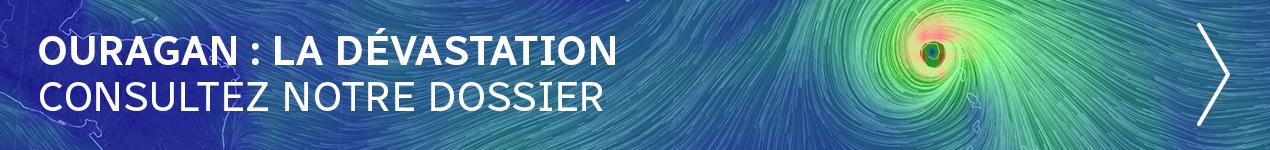 Visitez notre dossier sur les ouragans Harvey et Irma