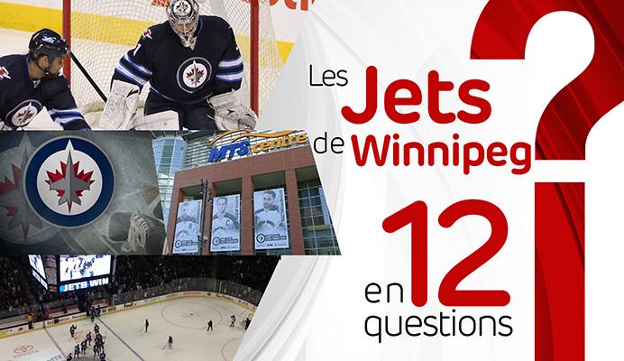 Les Jets de Winnipeg en 12 questions