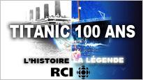 Titanic : l'histoire, la légende